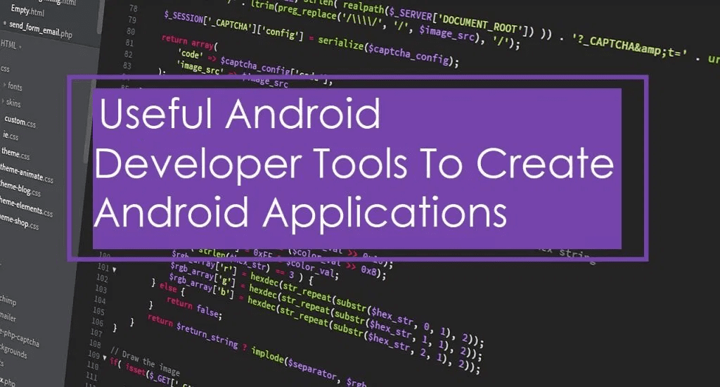 The 15 Best Android Developer Tools To Get You Started On Android Development